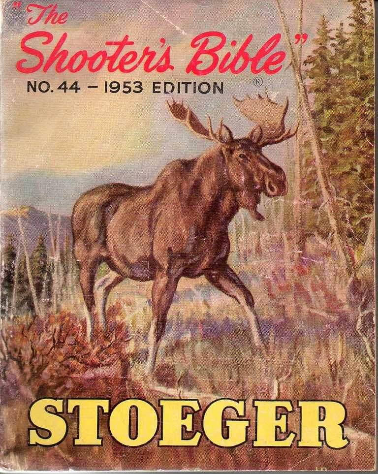 "Stoeger ""the Shooter's Bible"" 1953"
