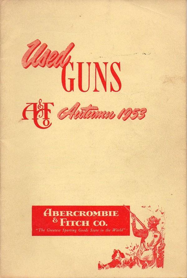 Abercrombie & Fitch 1953 catalog used guns
