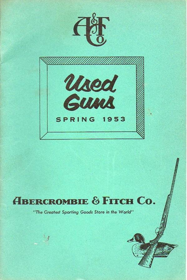 Abercrombie & Fitch 1953 Used Gun catalog