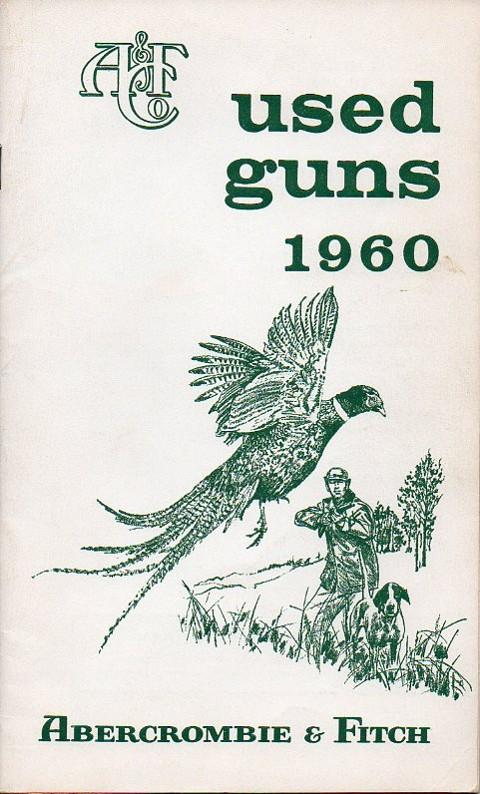 "Abercrombie & Fitch 1960 catalog ""used guns"""