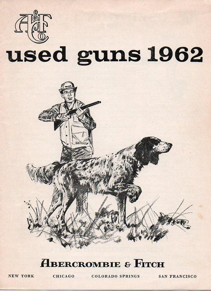 "Abercrombie & Fitch 1962 catalog ""used guns"""