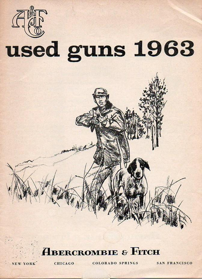"Abercrombie & Fitch 1963 catalog ""used guns"""