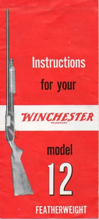 Winchester Model 12 instructions featherweight